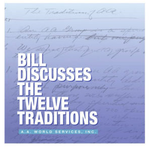 Bill Discusses the Twelve Traditions CD