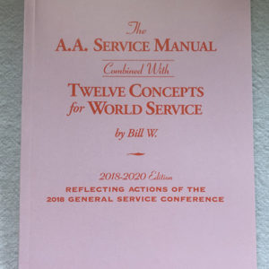 The A.A. Service Manual Combined With Twelve Concepts For World Service